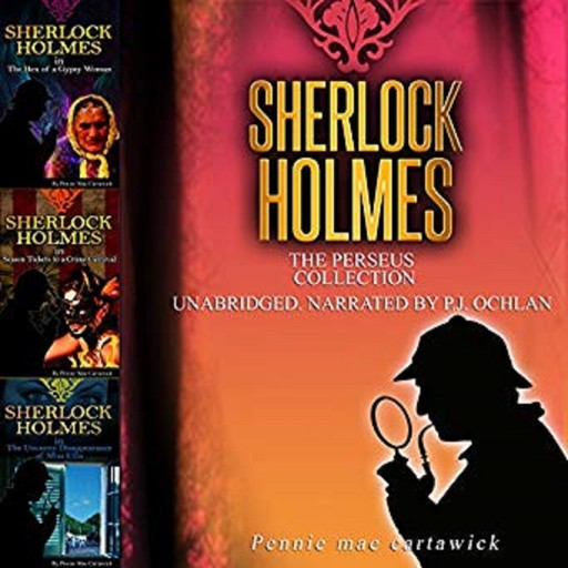 Sherlock Holmes: The Perseus Collection, Pennie Mae Cartawick