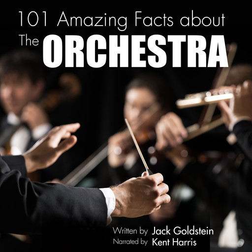 101 Amazing Facts about The Orchestra, Jack Goldstein