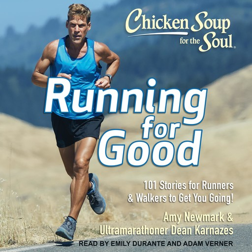 Chicken Soup for the Soul, Dean Karnazes, Amy Newmark