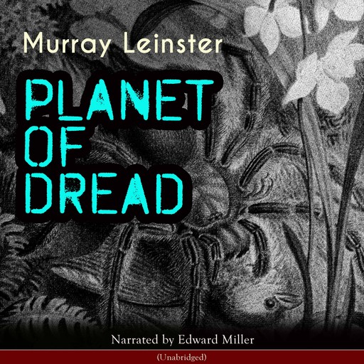 Planet of Dread, Murray Leinster