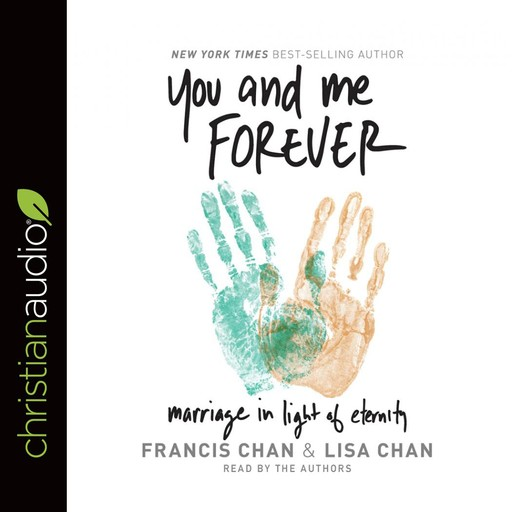 You and Me Forever, Francis Chan, Lisa Chan