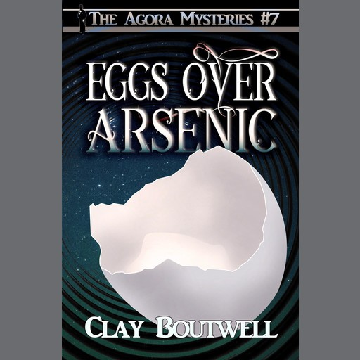 Eggs over Arsenic, Clay Boutwell