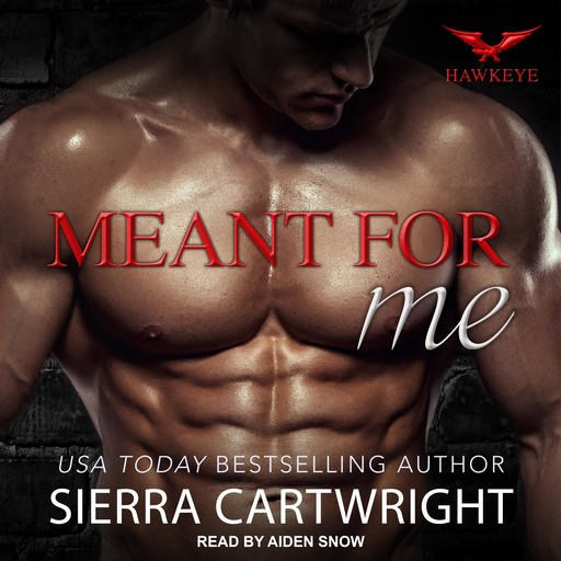 Meant for Me, Sierra Cartwright