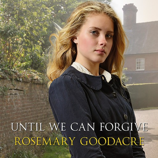 Until We Can Forgive, Rosemary Goodacre