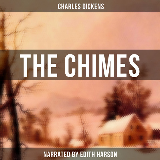 The Chimes, Charles Dickens