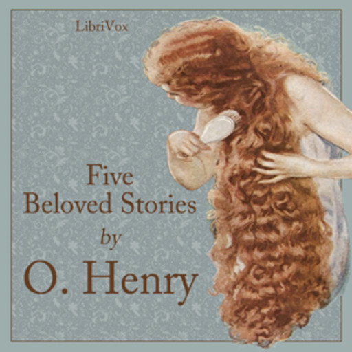 Five Beloved Stories by O. Henry, O.Henry