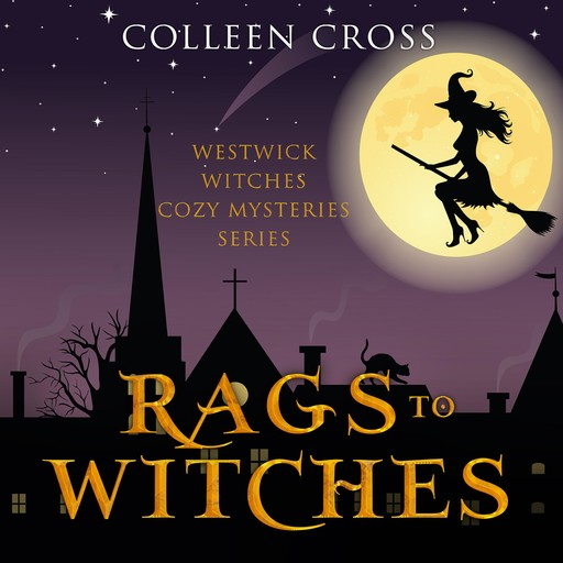 Rags to Witches, Colleen Cross