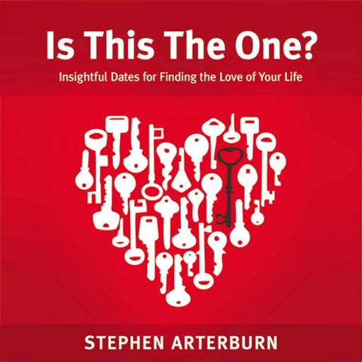 Is This The One?, Stephen Arterburn