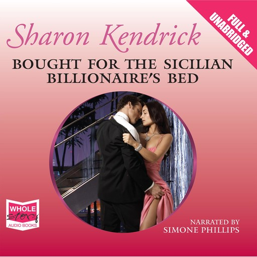 Bought for the Sicilian Billionaire's Bed, Sharon Kendrick
