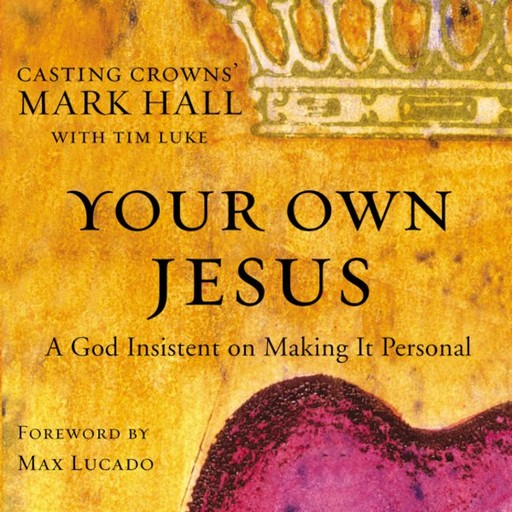 Your Own Jesus, Mark Hall