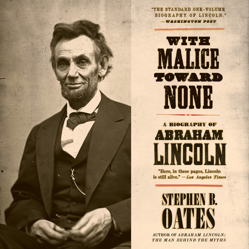With Malice Toward None, Stephen B. Oates