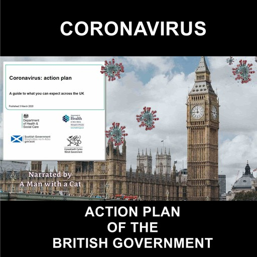 Coronavirus: Action Plan of the British Government, Man with a Cat