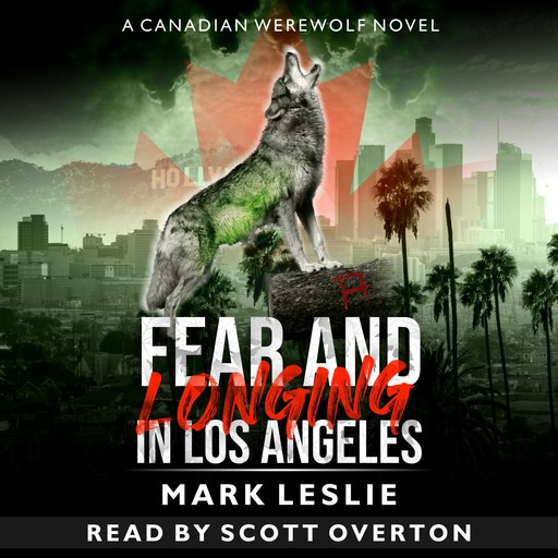 Fear and Longing in Los Angeles, Mark Leslie