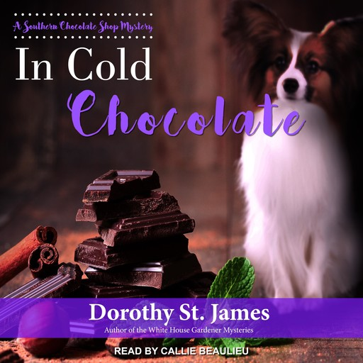 In Cold Chocolate, Dorothy St. James