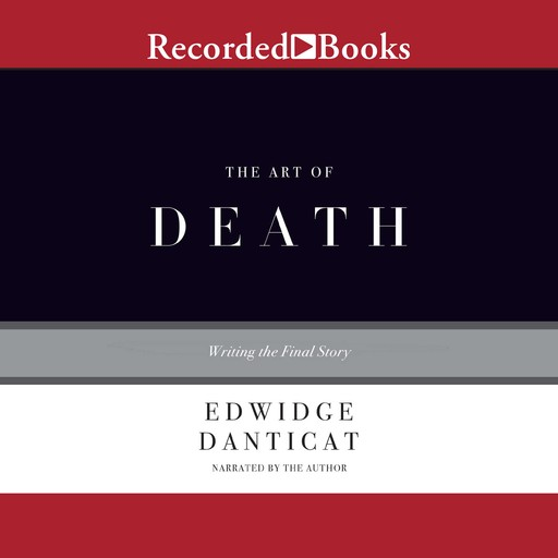 The Art of Death, Edwidge Danticat