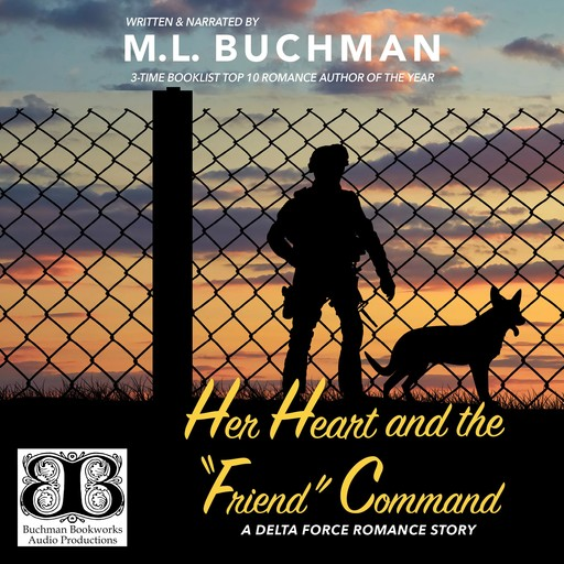 """Her Heart and the """"Friend"""" Command, M.L. Buchman"""