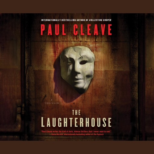 The Laughterhouse, Paul Cleave