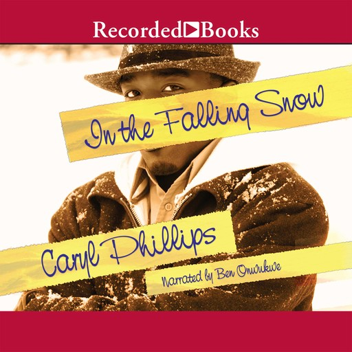 In the Falling Snow, Caryl Phillips