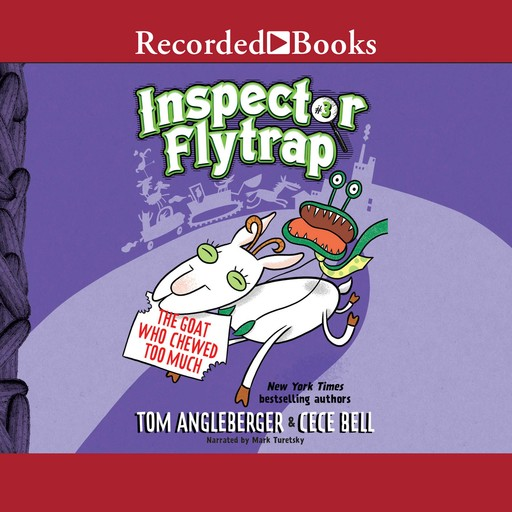 Inspector Flytrap in the Goat Who Chewed Too Much, Tom Angleberger