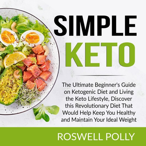 Simple Keto, Roswell Polly