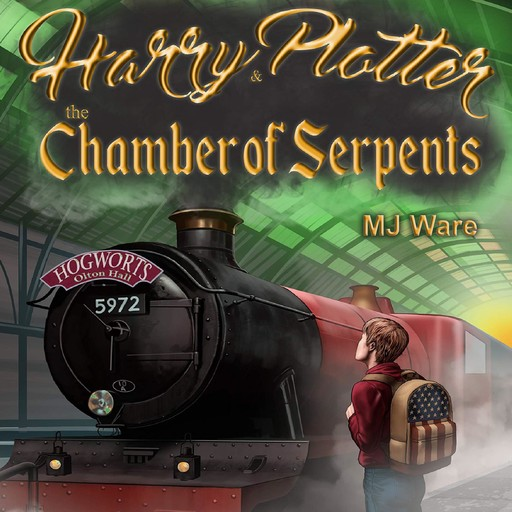Harry Plotter and The Chamber of Serpents, an Unofficial Harry Potter Parody, MJ Ware