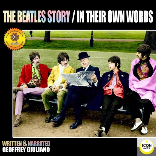 The Beatles Story; In Their Own Words, Geoffrey Giuliano