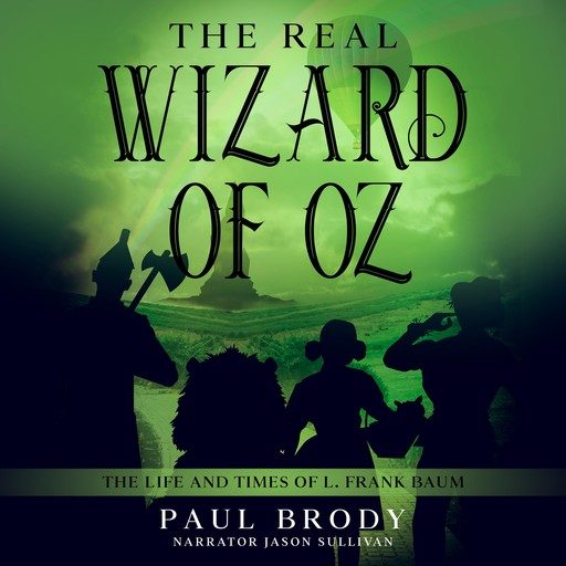 The Real Wizard of Oz, Paul Brody
