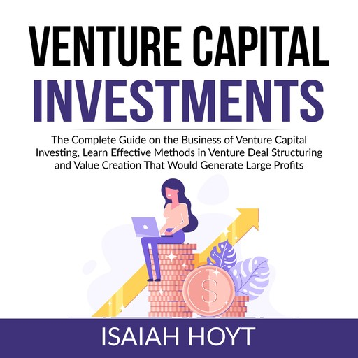 Venture Capital Investments, Isaiah Hoyt
