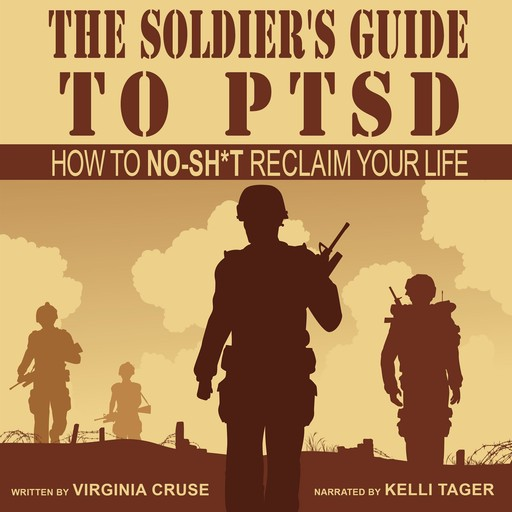 The Soldier's Guide to PTSD, Virginia Cruse