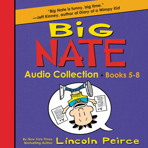 Big Nate Audio Collection: Books 5-8, Lincoln Peirce