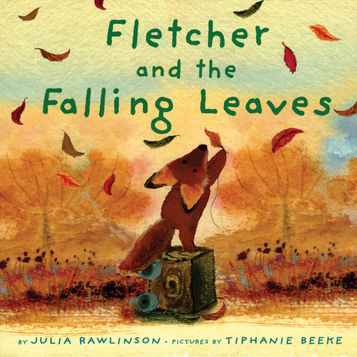 Fletcher And The Falling Leaves, Julia Rawlinson