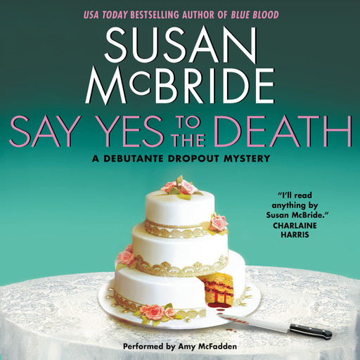Say Yes to the Death, Susan McBride