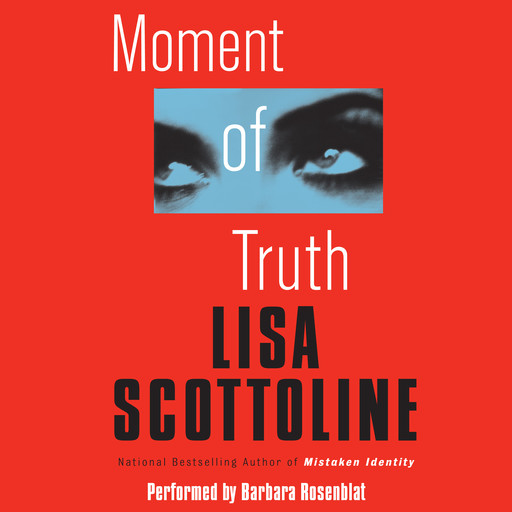 Moment of Truth, Lisa Scottoline