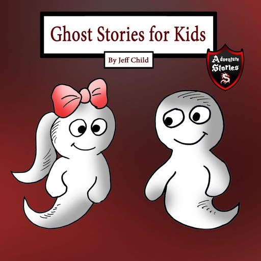 Ghost Stories for Kids, Jeff Child