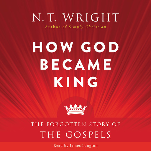 How God Became King, N.T.Wright