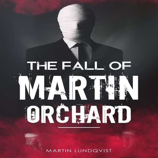 The Fall of Martin Orchard, Martin Lundqvist, Elaine Hidayat