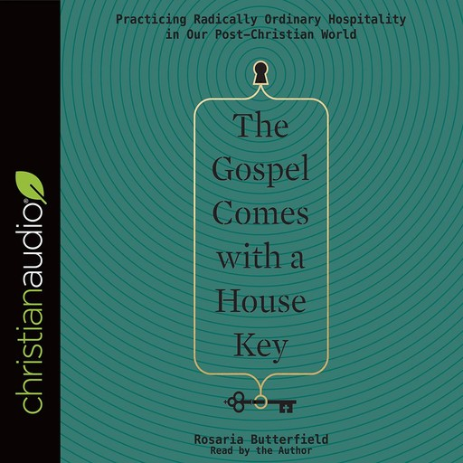 The Gospel Comes with a House Key, Rosaria Butterfield