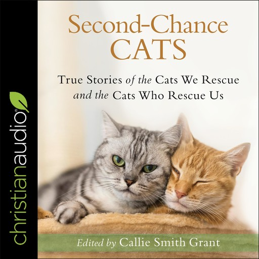 Second-Chance Cats, Callie Smith Grant