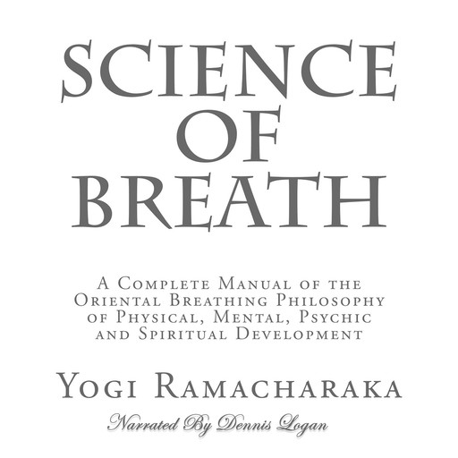 Science of Breath, Yogi Ramacharaka