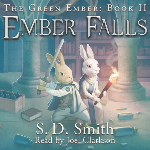 Ember Falls: The Green Ember Book II, S.D. Smith