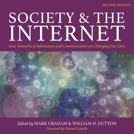 Society and the Internet, Mark Graham, William H. Dutton
