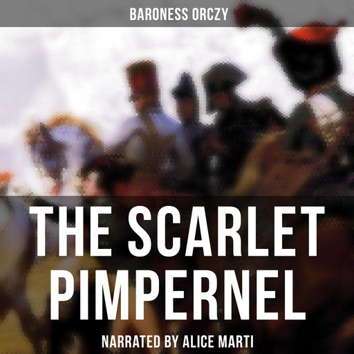 The Scarlet Pimpernel, Baroness Orczy