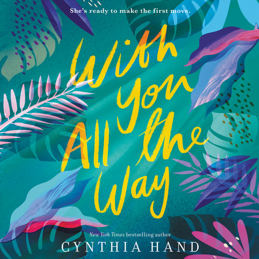 With You All the Way, Cynthia Hand