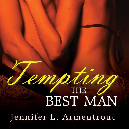 Tempting the Best Man, Jennifer L. Armentrout