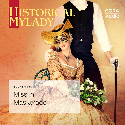 Miss in Maskerade (Historical Lords & Ladies), Anne Ashley