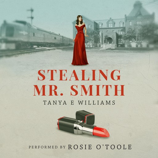 Stealing Mr. Smith, Tanya Williams