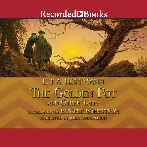 The Golden Pot and Other Tales, E.T.A.Hoffmann
