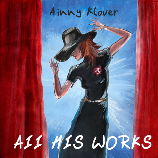 All His Works: On the Eighth Day, Ainny Klover