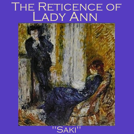The Reticence of Lady Anne, Saki