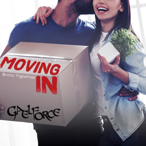 Moving In Part One, Gaelforce